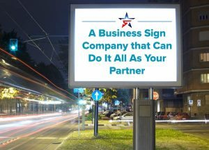 Business Sign Company As Your Partner