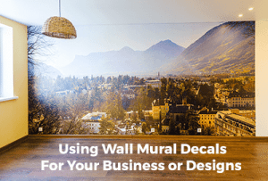 Wall Murals - Wall Mural Decals - Get Your Business Noticed
